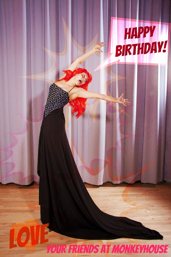 Happy Birthday!  Monkeyhouse Loves You!  Woman in orange wig
